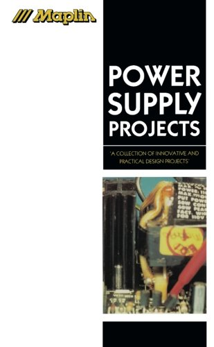 Maplin Power Supply Projects (Maplin Project Series) ()