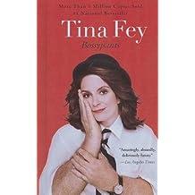 [(Bossypants)] [Author: Tina Fey] published on (January, 2013)