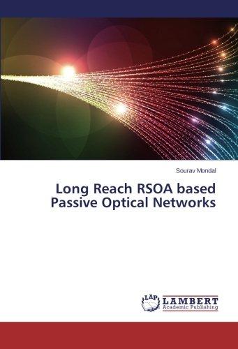 Long Reach RSOA based Passive Optical Networks ebook