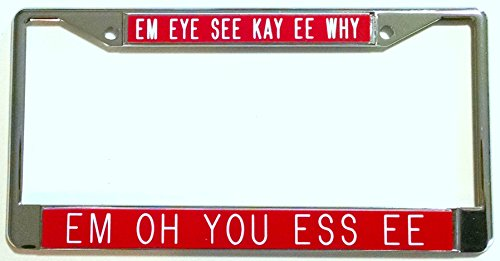Cat Eye License Plate Frame - All About Signs 2 Em Eye See Kay Ee Why.Em Oh You Ess Ee-red Background-Chrome Plated License Plate Frame