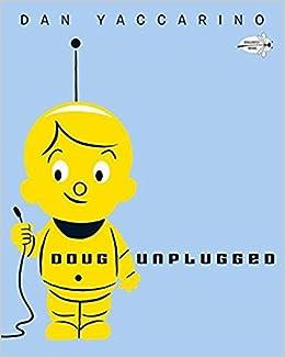 ?OFFLINE? Doug Unplugged. Jared instalar Mountain giving gasolina March