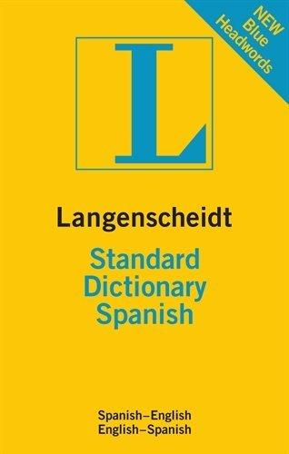 Langenscheidt Standard Dictionary Spanish (Langenscheidt Standard Dictionaries)