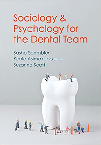 Sociology and Psychology for the Dental Team: An Introduction to Key Topics - Original PDF