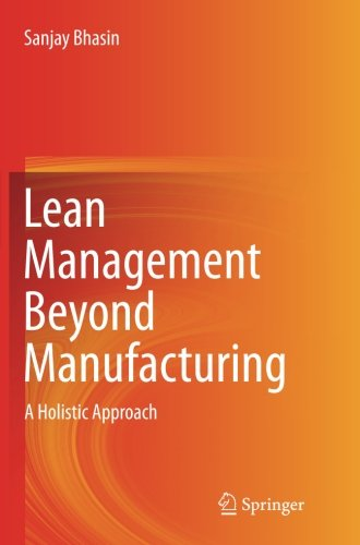Lean Management Beyond Manufacturing: A Holistic Approach