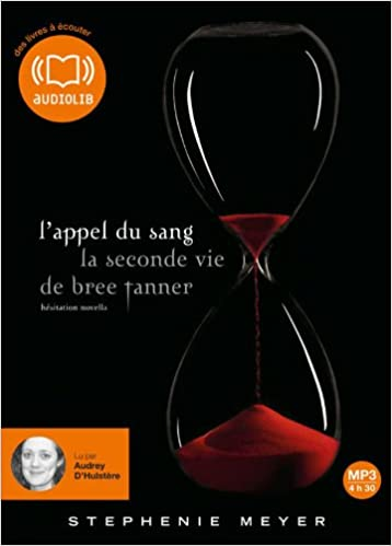 L Appel Du Sang Le Seconde Vie De Bree Tanner Audio