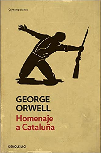 Homenaje a Cataluña (Contemporánea): Amazon.es: Orwell, George ...