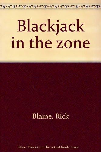 Blackjack in the zone