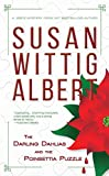 The Darling Dahlias and the Poinsettia Puzzle (Darling Dahlias Mysteries) by  Susan Wittig Albert in stock, buy online here