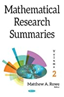 Mathematical Research Summaries With Biographical Sketches, Volume 2 Front Cover