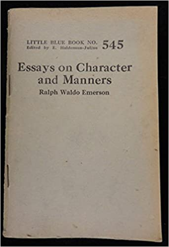 An Essay On Health Essays On Character And Manners Little Blue Book Ralph Waldo Emerson  Amazoncom Books Health Care Reform Essay also Proposal Essay Sample Essays On Character And Manners Little Blue Book Ralph Waldo  Examples Of Thesis Statements For Narrative Essays
