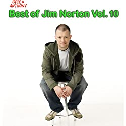 Best of Jim Norton, Vol. 10 (Opie & Anthony)