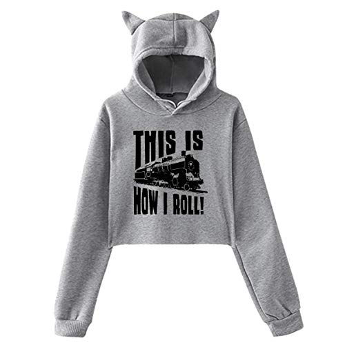Hylionee6. This is How I Roll Train Womens Girls Casual Cropped Cat Ear,Hoodie Sweater Pullover Sweatshirt Rabbit -