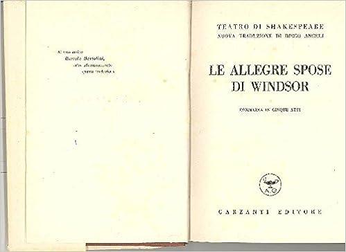 Le Allegre Spose Di Windsor William Stratford Upon Avon 1564 1616 SHAKESPEARE Amazon Books