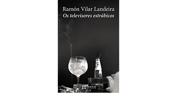 Os televisores estrábicos Edición Literaria - Narrativa: Amazon.es ...