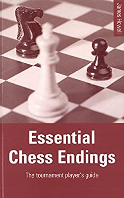 Essential Chess Endings: The tournament player's guide