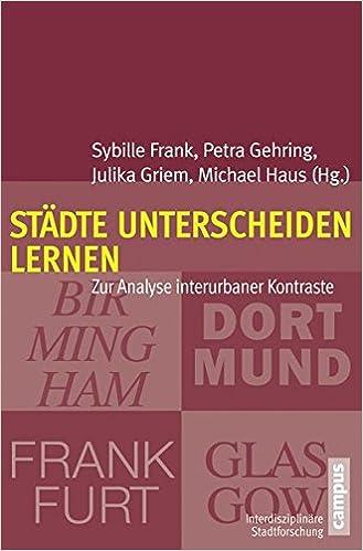 Städte unterscheiden lernen: Zur Analyse interurbaner Kontraste ...