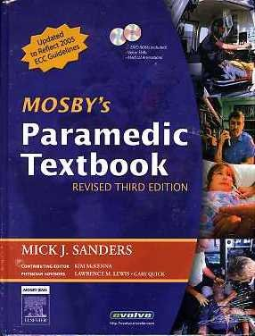 Mosby's Paramedic Textbook, Third Edition (Book with DVD and MVD)