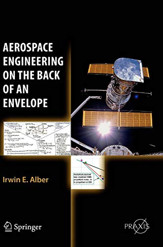 (Aerospace Engineering on the Back of an Envelope (Springer Praxis Books))