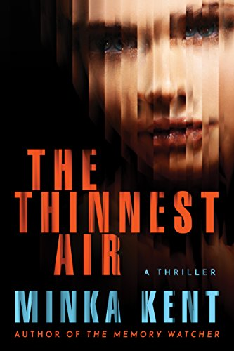 The Thinnest Air by [Kent, Minka]