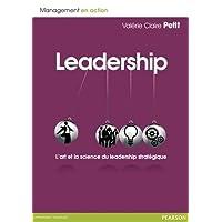 Leadership : L'art et la science du leadership stratégique