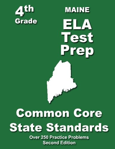 Maine 4th Grade ELA Test Prep: Common Core Learning Standards