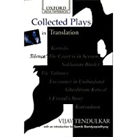Collected Plays in Translation: Kamala; Silence! The court is in Session, Sakharam Binder Etc