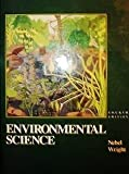 Environmental Science: The Way the World Works by Bernard J. Nebel (1993-01-01)