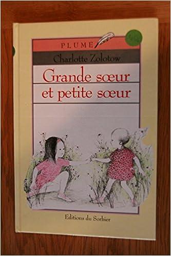 Amazon Fr Grande Soeur Et Petite Soeur Alexander Zolotow