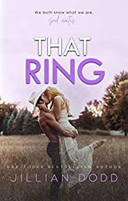 That Ring: A Small Town, Second-Chance Romance (That Boy Book 5)
