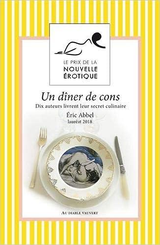 Un dîner de cons - Collectif et Eric Abbel (2018) sur Bookys