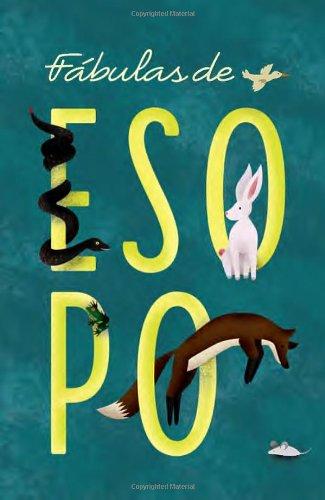Fabulas de Esopo (Spanish Edition) [Aesop] (Tapa Blanda)