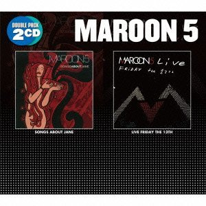 Songs About Jane / Live Friday the 13th by Maroon 5 (2012-12-05)