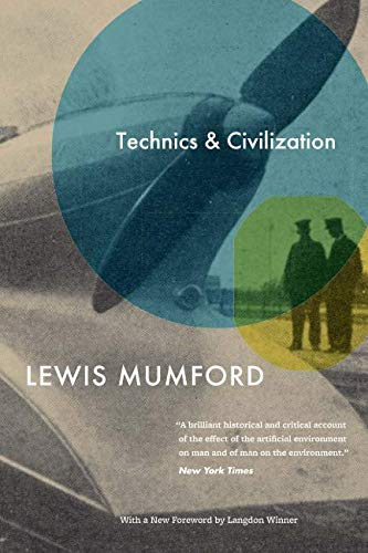 Best technics and civilization mumford