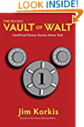 #8: The Revised Vault of Walt: Unofficial Disney Stories Never Told (The Vault of Walt Book 1)