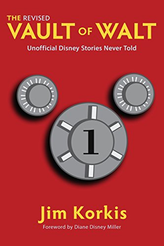 The Revised Vault of Walt: Unofficial Disney Stories Never Told (The Vault of Walt Book 1) cover