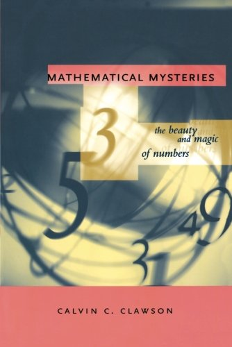 Mathematical Mysteries: The Beauty and Magic of