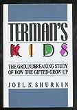 Terman's Kids, Joel N. Shurkin, 0316788902