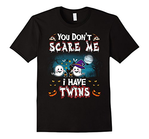 Twins Day Costumes (Mens You Don't Scare Me I Have Twins Halloween Shirt Gift Tees Large Black)