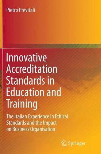 Innovative Accreditation Standards in Education and Training: The Italian Experience in Ethical Standards and the Impact