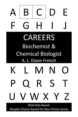 Careers: Biochemist &  Chemical Biologist