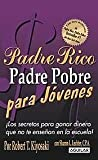 img - for Padre Rico Padre Pobre para j??venes (Rich Dad, Poor Dad for Teens) (Padre Rico Advisors) (Spanish Edition) by C.P.A. Robert Kiyosaki / Sharon L. Lechter (2006-01-01) book / textbook / text book