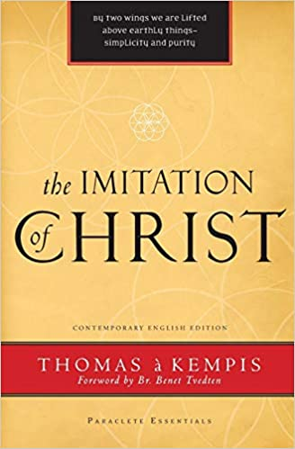 The Imitation Of Christ Paraclete Essentials Thomas A Kempis