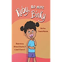 Ruby No More Binky (Ruby Series Book 4)