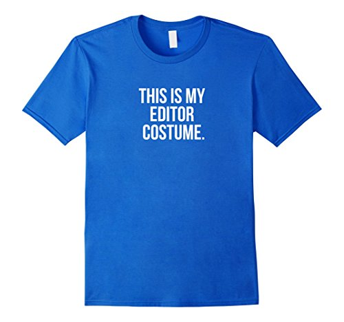 Mens This is my Editor Costume funny Halloween tee shirt 3XL Royal Blue