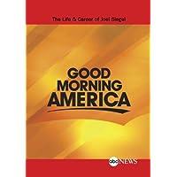 ABC News Good Morning America The Life & Career of Joel Siegel