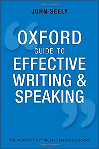 Oxford guide to effective writing and speaking how to communicate oxford guide to effective writing and speaking how to communicate clearly 3rd edition fandeluxe