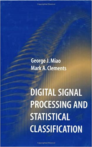 Digital Signal Processing and Statistical Classification (Artech