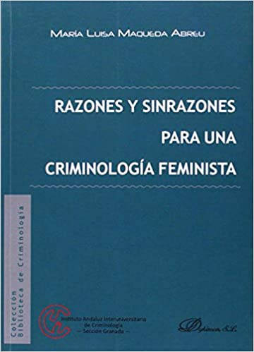 Descarga gratuita de libros para cuentas «Razones Y Sinrazones Para Una Criminologóa Feminista»