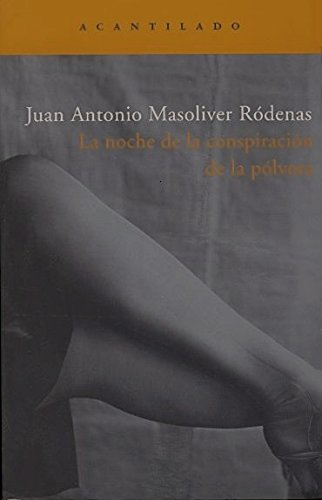 La Noche de La Conspiracion de La Polvora (Spanish Edition)