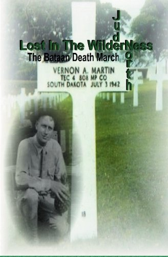 Lost in the Wilderness: Remembering the Bataan Death March